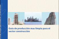 Guía de Producción Más Limpia para el Sector Construcción, Panamá