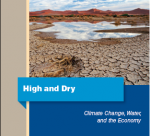 High and Dry : Climate Change, Water, and the Economy