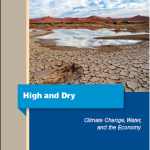 High and Dry, Climate Change, Water and the Economy