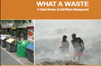 What a Waste. A Global Review of Solid Waste Management