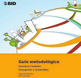 Guia metodologica Ciudades emergentes y sostenibles