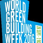 World Green Building Week 2016 – Semana Mundial de Edificios Verdes 2016
